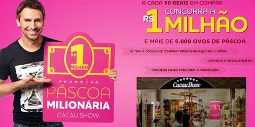Páscoa Milionária Cacau Show – Veja Como Participar da promoção da Cacau Show