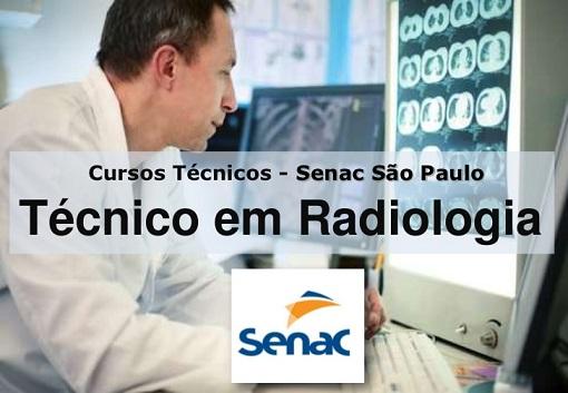 Curso Técnico de Radiologia Senai, Senac