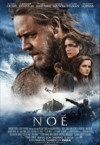 Filme Noé 2014 – Sinopse, Elenco, Trailer Oficial e Fotos