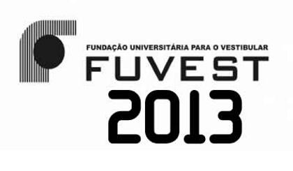 Vestibular Fuvest 2013 – Inscrições, Gabarito, Lista de Aprovados